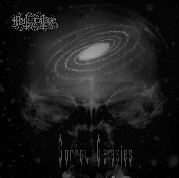 Mütiilation - Sorrow Galaxies