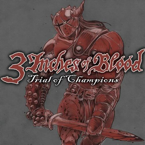 3 Inches of Blood - Trial of Champions