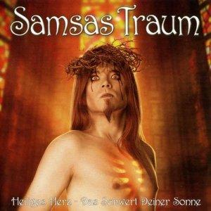 Samsas Traum - Heiliges Herz - Das Schwert deiner Sonne