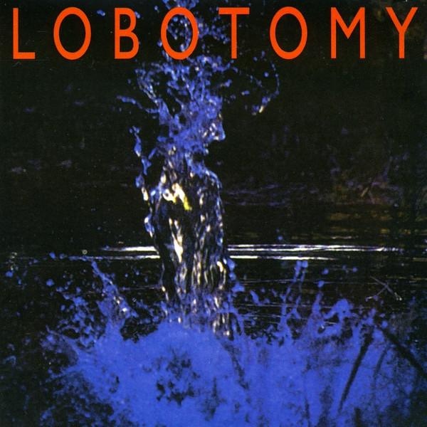 Lobotomy - Lobotomy