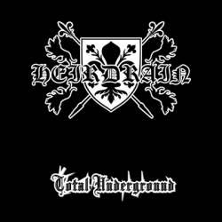 Heirdrain - Total Underground
