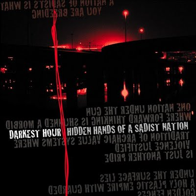 Darkest Hour - Hidden Hands of a Sadist Nation
