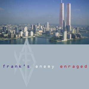 Frank's Enemy - Enraged