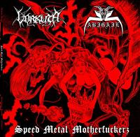 Abigail / Vorkuta - Speed Metal Motherfuckers