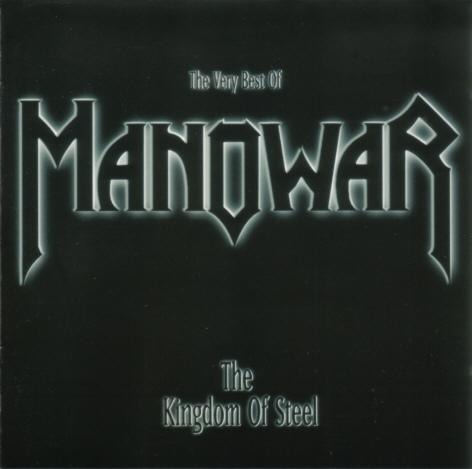 Manowar - The Kingdom of Steel