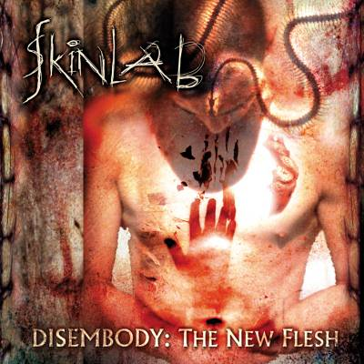 Skinlab - Disembody: The New Flesh