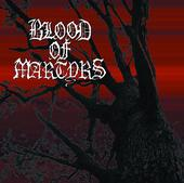 Blood of Martyrs - Ex Nihilo
