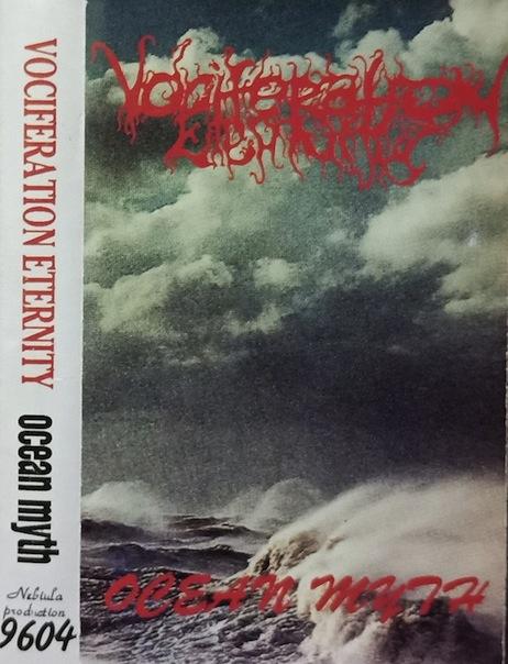 Vociferation Eternity - Ocean Myth