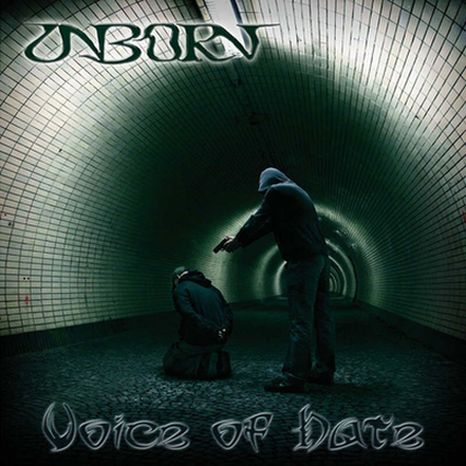 Unborn - Voice of Hate