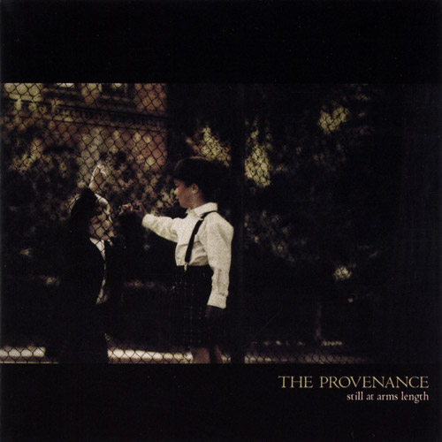 The Provenance - Still at Arms Length
