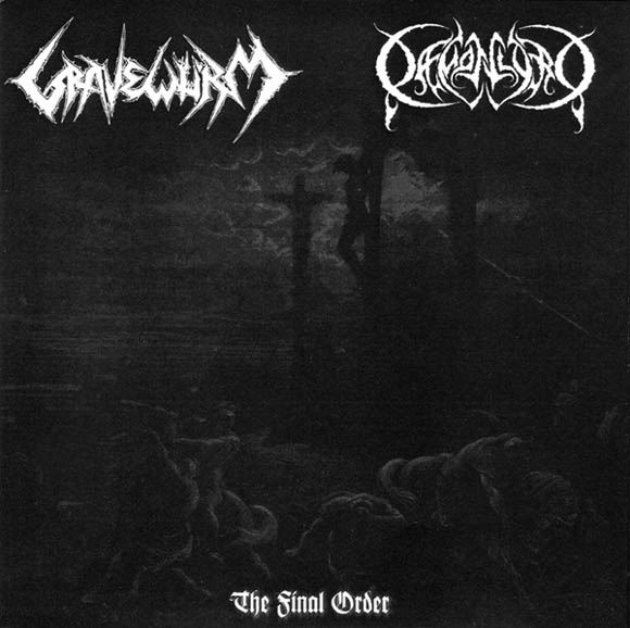 Gravewürm / Daemonlord - The Final Order