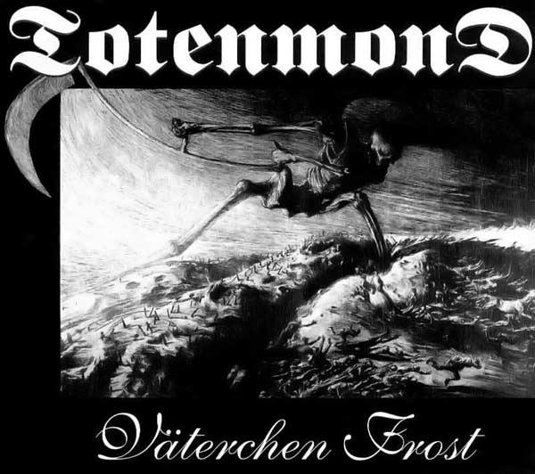 Totenmond - Väterchen Frost