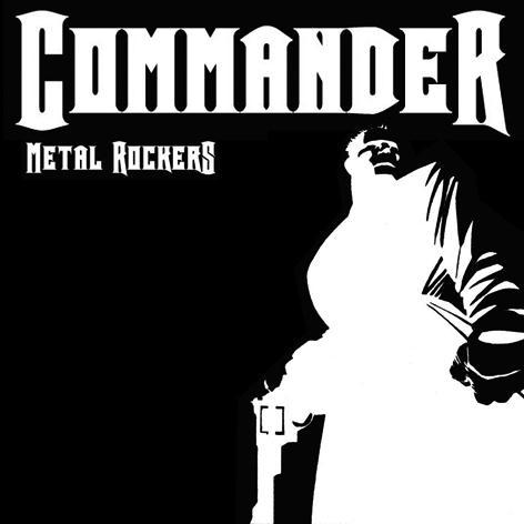 Commander - Metal Rockers