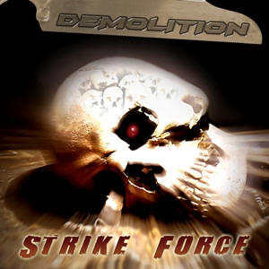 Demolition - Strike Force