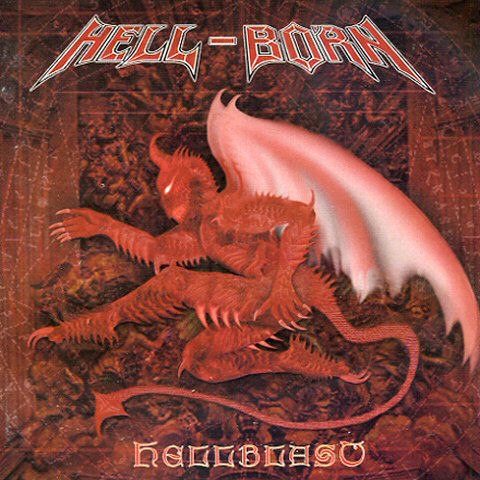 Hell-Born - Hellblast