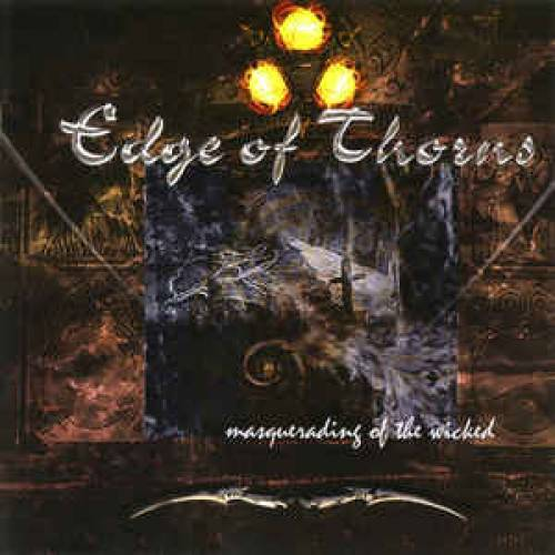 Edge of Thorns - Masquerading of the Wicked