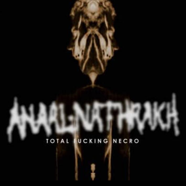 Anaal Nathrakh - Total Fucking Necro