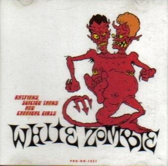 White Zombie - Ratfinks, Suicide Tanks and Cannibal Girls