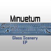 Minuetum - Glass Scenery