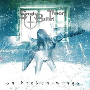 Single Bullet Theory - On Broken Wings