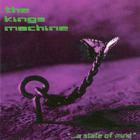 The Kings Machine - ...a State of Mind