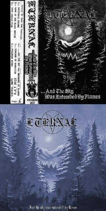Eternal - ...and the Sky Was Entombed by Flames