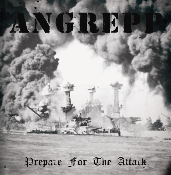 Angrepp - Prepare for the Attack