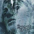 Random Eyes - Living for Tomorrow