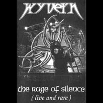 Wyvern - The Rage of Silence (Live and Rare)