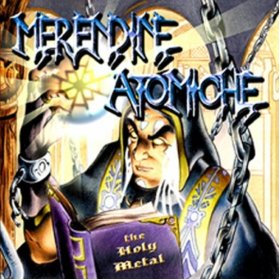 Merendine - The Holy Metal