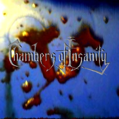 Chambers of Insanity - The Blood Divinity
