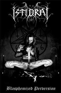 Istidraj - Blasphemized Perversion