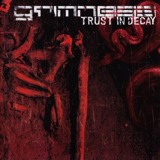 Grimness - Trust in Decay