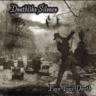 Deathlike Silence - Face Your Death