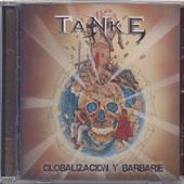 Tanke - Globalización y barbarie