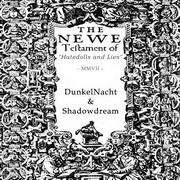 DunkelNacht / Shadowdream - Hatedolls and Lies