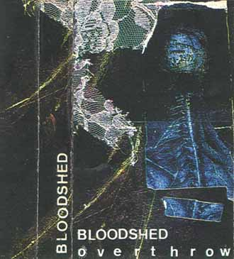 Bloodshed - Overthrow