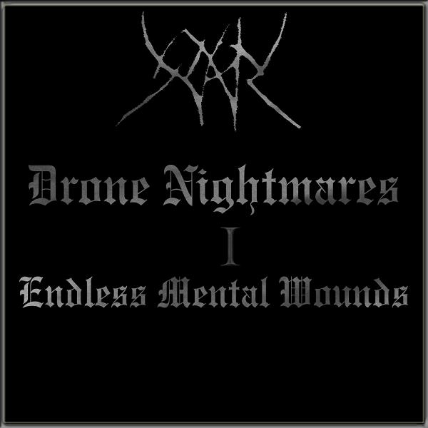 Yhdarl - Drone Nightmares I - Endless Mental Wounds