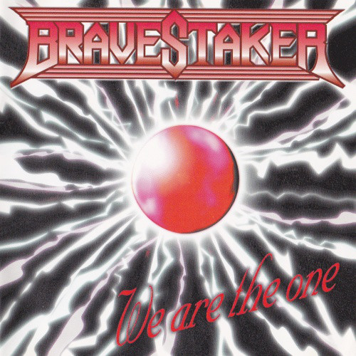 Bravestaker - We Are the One