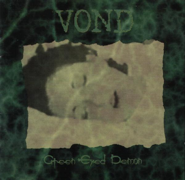 Vond - Green Eyed Demon
