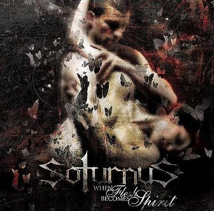 Soturnus - When Flesh Becomes Spirit