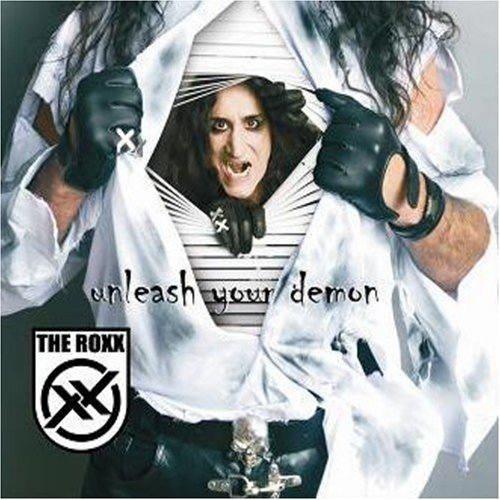 The Roxx - Unleash Your Demon