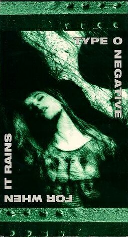 Type O Negative - For When It Rains