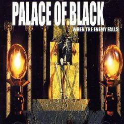 Palace of Black - When the Enemy Falls