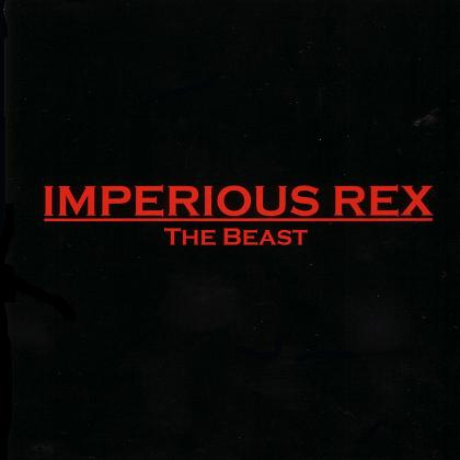 Imperious Rex - The Beast