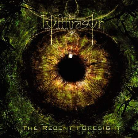 Lyfthrasyr - The Recent Foresight