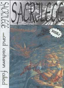 Sacrilege - ....and Autumn Failed
