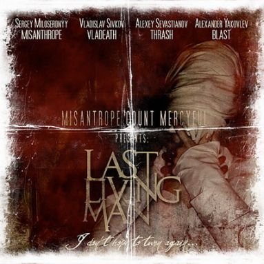 Misanthrope Count Mercyful - Last Living Man