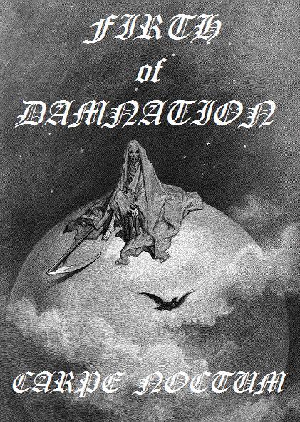 Firth of Damnation - Carpe Noctum