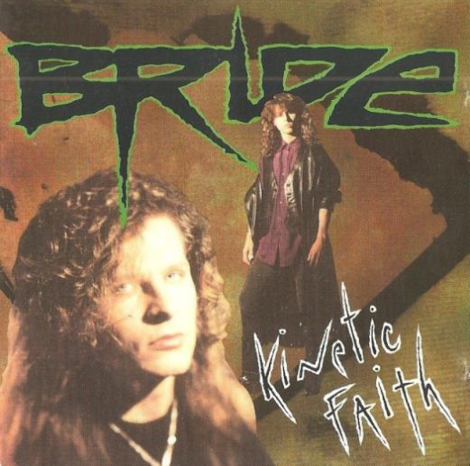 Bride - Kinetic Faith